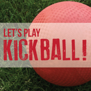 Let's Play Kickball